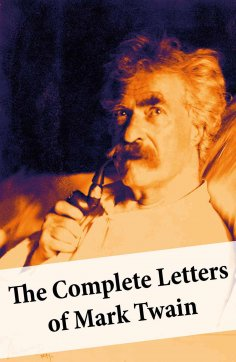 ebook: The Complete Letters of Mark Twain