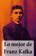 eBook: Lo mejor de Franz Kafka