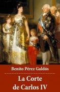 ebook: La Corte de Carlos IV