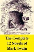 ebook: The Complete 12 Novels of Mark Twain