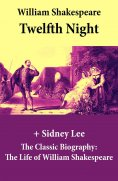 eBook: Twelfth Night (The Unabridged Play) + The Classic Biography