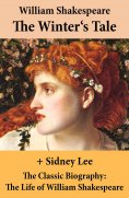 eBook: The Winter's Tale (The Unabridged Play) + The Classic Biography
