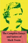 eBook: The Complete Essays and Satires of Mark Twain