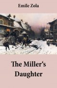 ebook: The Miller's Daughter (Unabridged)