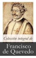 ebook: Colección integral de Francisco de Quevedo