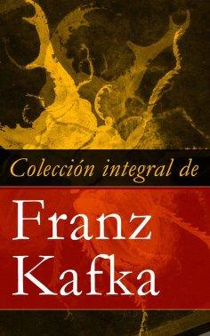 eBook: Colección integral de Franz Kafka