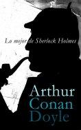 eBook: Lo mejor de Sherlock Holmes
