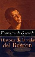ebook: Historia de la vida del Buscón