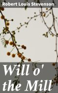 eBook: Will o' the Mill