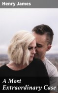 eBook: A Most Extraordinary Case