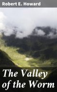 eBook: The Valley of the Worm