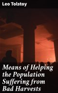 eBook: Means of Helping the Population Suffering from Bad Harvests