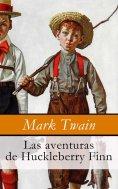 eBook: Las aventuras de Huckleberry Finn