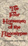 eBook: The Four Horsemen of the Apocalypse