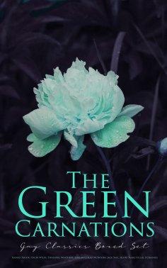 eBook: The Green Carnations: Gay Classics Boxed Set
