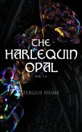 eBook: The Harlequin Opal (Vol. 1-3)