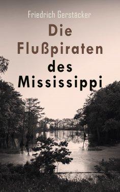eBook: Die Flußpiraten des Mississippi