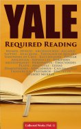 eBook: Yale Required Reading - Collected Works (Vol. 1)