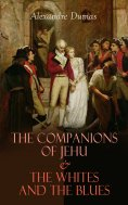 eBook: The Companions of Jehu & The Whites and the Blues