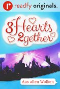 ebook: 3Hearts2gether – 4. Aus allen Wolken