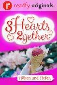 eBook: 3Hearts2gether – 6. Höhen und Tiefen