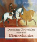 eBook: Dressage Principles based on Biomechanics