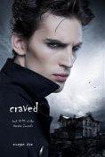 eBook: Craved (Book #10 in the Vampire Journals)