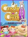 eBook: Candy Crush Soda Saga - Game Guide