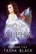 ebook: Der Fluch Des Alphas, Episoden 1 & 2