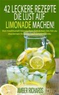 eBook: 42 Leckere Rezepte, Die Lust Auf Limonade Machen!