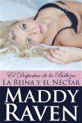 eBook: El Despertar De La Belleza: La Reina Y El Néctar