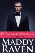 eBook: La Coartada Del Multimillonario #6: El Asesino
