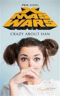 eBook: Xmas Wars - Crazy About Han