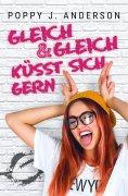 eBook: Gleich und gleich küsst sich gern
