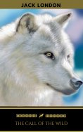eBook: The Call Of The Wild (Golden Deer Classics)