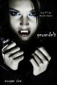 eBook: Gewandelt (Band #1 Der Weg Der Vampire)