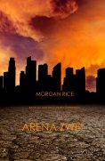 eBook: Arena Zwei  (Band #2  Der Trilogie Des Überlebens)