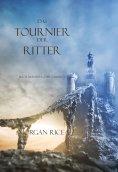 eBook: Das Tournier Der Ritter (Buch #16 Im Ring Der Zauberei)