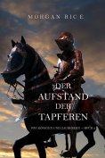 eBook: Der Aufstand Der Tapferen (Von Königen Und Zauberern—Buch 2)