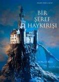 eBook: Bir ?eref Hayk?r??? (Felsefe Yü?ü 4. Kitap)