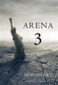 eBook: Arena 3 (Book #3 in the Survival Trilogy)