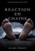eBook: Réaction en Chaîne (Une Enquête de Riley Paige – Tome 2)