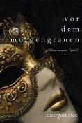 eBook: Vor dem Morgengrauen (Gefallene Vampire - Band 1)