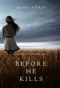 eBook: Before he Kills (A Mackenzie White Mystery—Book 1)