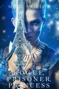 eBook: Rogue, Prisoner, Princess (Of Crowns and Glory—Book 2)