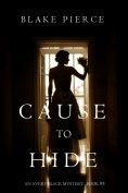eBook: Cause to Hide (An Avery Black Mystery—Book 3)
