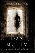 eBook: Das Motiv (Ein Avery Black Mystery—Buch 1)