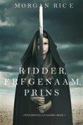 eBook: Ridder, Erfgenaam, Prins (Over Kronen en Glorie—Boek #3)