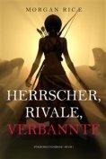 eBook: Herrscher, Rivale, Verbannte (Für Ruhm und Krone – Buch 7)