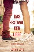 eBook: Das Festival der Liebe (Die Liebe auf Reisen – Buch #1)